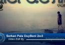 Serkan Pala - Duy Beni 2013 [ Sürgün Beatz ]