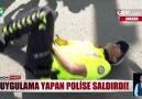 Show Ana Haber - POLİSE TEKME ATTI