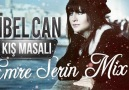 Sibel Can - Kış Masalı(Emre Serin Mix)