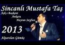 Sincanlı Mustafa Bize Her Yer Ankara [Nette İlk]