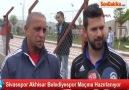 Sivasspor Akhisar Belediyespor Maçına Hazırlanıyor