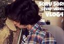 SORU - CEVAP - #VLOG4