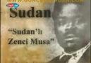 Sudanlı Zenci Musa:''Benim bir Devletim Var;Devleti Osmani'' .
