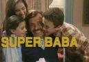 Süper Baba - Bana Bir Masal Anlat Baba ... Efsaneler arasındadır