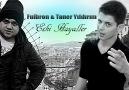 Taner Yildirim & Fuibron - Eski Hayaller 2012