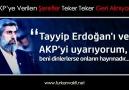 Tayyip Erdoğan'ı ve AKP'yi Uyarıyorum!