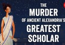 TED-Ed - The murder of ancient Alexandria&greatest scholar Facebook
