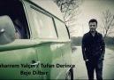 Tufan Derince & Muharrem Yalçın (Ağır Delilo ) Beje Dilber