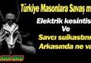 Türkiye Masonlara Savaş mı Açtı