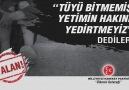 """""""TÜYÜ BİTMEMİŞ YETİMİN HAKKINI YEDİRTMEYİZ"""" DEDİLER... #YALAN"""