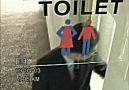 - Watch the sign carefully when you go to toilet before and after