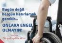 Yaşamak için engel tanımayanların günü.3 Aralık Dünya Engelliler Günü