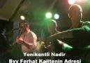 Yenikentli Nadir-Byy Ferhat-Genç Osman