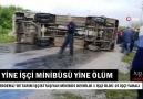 Yine İşçi Minibüsü Yine Kaza Yine Ölüm