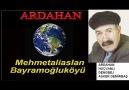 ARDAHAN HOÇVANLI DENGBEJ_ARDAHAN İLİ Mehmetaliarslan Bayram... [HQ]