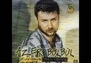 Azer BüLbüL- Her An Herşey oLabiLir
