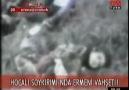 Bir Ermeni Vahşeti : Hocalı Katliamı