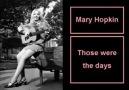 MARY HOPKİN -THOSE WERE THE DAYS