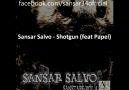 Sansar Salvo - Shotgun (feat Papel) [HQ]
