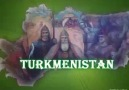 Türkmenistan (Bir başka Türk Yurdu)